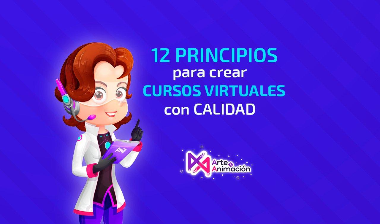 12 PRINCIPIOS para crear tus cursos virtuales y contenido elearning de calidad